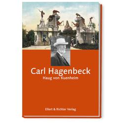 Carl Hagenbeck als Buch von Haug von Kuenheim