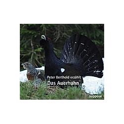 Das Auerhuhn  2 Audio-CDs - Hörbuch