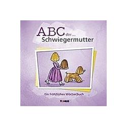 ABC der . . . Schwiegermutter - Buch