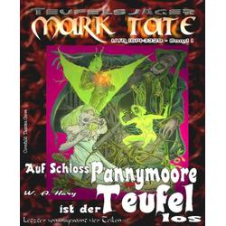 TEUFELSJÄGER 001: Auf Schloss Pannymoore ist der Teufel los 4: eBook von W. A. Hary