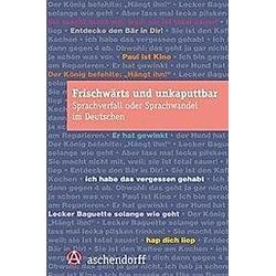 Frischwärts und unkaputtbar - Buch