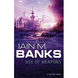 Use of Weapons. Iain Banks  - Buch