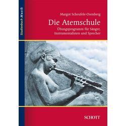 Die Atemschule als Buch von Margot Scheufele-Osenberg