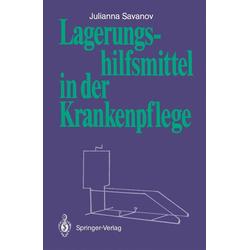 Lagerungshilfsmittel in der Krankenpflege: eBook von Julianna Savanov