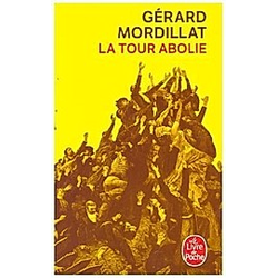 La tour abolie. Gérard Mordillat  - Buch