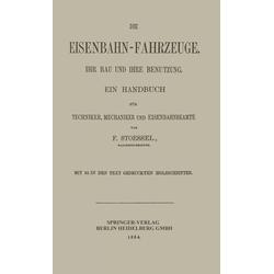Die Eisenbahn-Fahrzeuge. Ihr bau und ihre Benutzung: eBook von Franz Stoessel