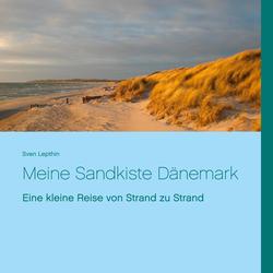 Meine Sandkiste Dänemark: eBook von Sven Lepthin