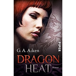 Dragon Heat / Dragon Bd.9. G. A. Aiken  - Buch