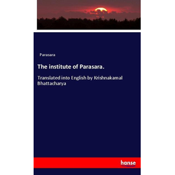The institute of Parasara. als Buch von Parasara