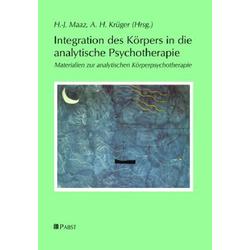 Integration des Körpers in die analytische Psychotherapie: eBook von