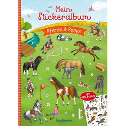 Mein Stickeralbum Pferde & Ponys: Buch von Klara Kamlah