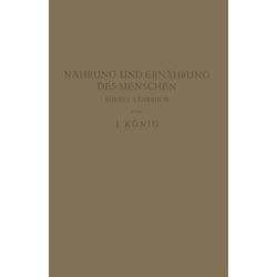Nahrung und Ernährung des Menschen: eBook von J. König