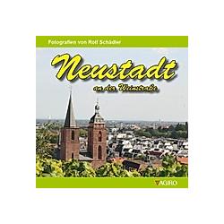 Neustadt an der Weinstraße. Rolf Schädler  - Buch