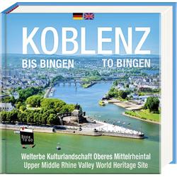 Koblenz bis Bingen / Koblenz to Bingen - Book To Go als Buch von