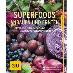 Superfoods anbauen und ernten: eBook von Joachim Mayer