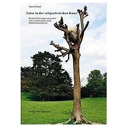Natur in der zeitgenössischen Kunst. Hans Dickel  - Buch
