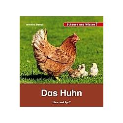Das Huhn. Veronika Straaß  - Buch