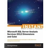 Instant Microsoft SQL Server Analysis Service 2012 Dimensions and Cube als eBook Download von Anurag Acharya