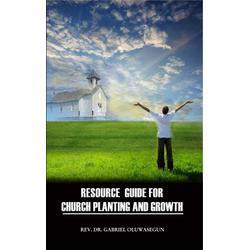 Resource Guide for Church Planting and Growth: eBook von Rev. Gabriel Oluwasegun