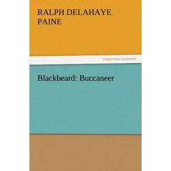 Blackbeard: Buccaneer als Buch von Ralph Delahaye Paine