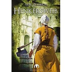 Henkersweib. Ute Zembsch  - Buch