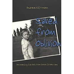 Saved from Oblivion. Andreas Kitzmann  - Buch