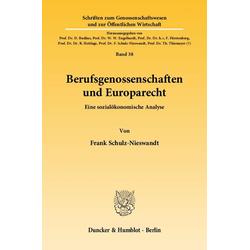 Berufsgenossenschaften und Europarecht als Buch von Frank Schulz-Nieswandt