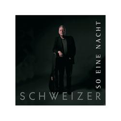 Schweizer - Schweizer-So eine Nacht (Single) (CD)