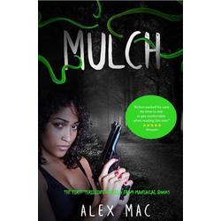 MULCH: eBook von Alex Mac