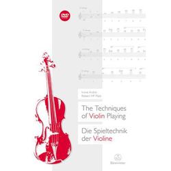 Die Spieltechnik der Violine (The Techniques of Violin Playing) als Buch von Irvine Arditti/ Robert HP Platz