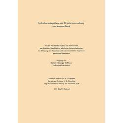 Hydrothermalsynthese und Strukturuntersuchung von Montmorillonit als Buch von Rolf Schwiete