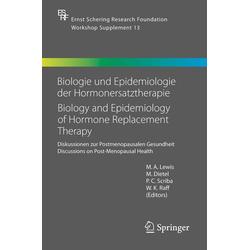 Biologie und Epidemiologie der Hormonersatztherapie - Biology and Epidemiology of Hormone Replacement Therapy: eBook von