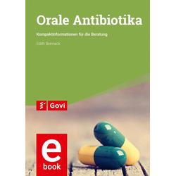Orale Antibiotika: eBook von Edith Bennack