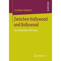 Zwischen Hollywood und Bollywood