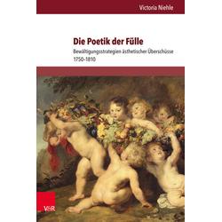 Die Poetik der Fülle als Buch von Victoria Niehle