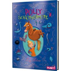 Polly Schlottermotz 1: Polly Schlottermotz als Buch von Lucy Astner