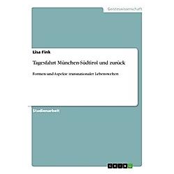 Tagesfahrt München-Südtirol und zurück. Lisa Fink  - Buch
