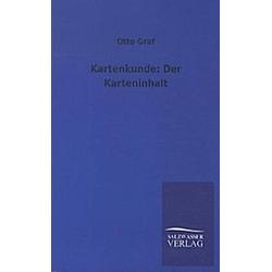 Kartenkunde: Der Karteninhalt. Otto Graf  - Buch