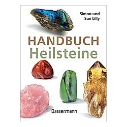 Handbuch Heilsteine. Simon und Sue Lilly  - Buch