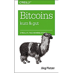 Bitcoin - kurz & gut. Jörg Platzer  - Buch