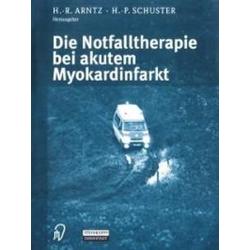 Die Notfalltherapie bei akutem Myokardinfarkt: eBook von