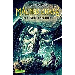Der Hammer des Thor / Magnus Chase Bd.2. Rick Riordan  - Buch