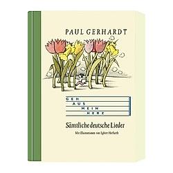 Geh aus mein Herz. Paul Gerhardt  - Buch