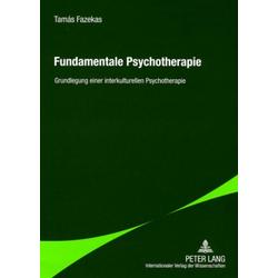 Fundamentale Psychotherapie: Buch von Tamás Fazekas