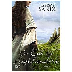 Der Eid des Highlanders / Highlander Bd.6. Lynsay Sands  - Buch