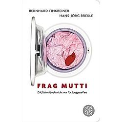 Frag Mutti. Hans-Jörg Brekle  Bernhard Finkbeiner  - Buch