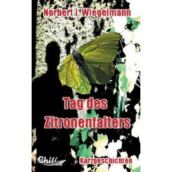 Tag des Zitronenfalters als Buch von Norbert J. Wiegelmann