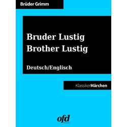Bruder Lustig - Brother Lustig