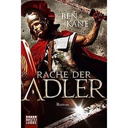Rache der Adler / Varusschlacht Bd.2. Ben Kane  - Buch