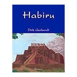 Habiru. Dirk Gerhardt  - Buch